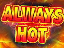 Слот Always Hot